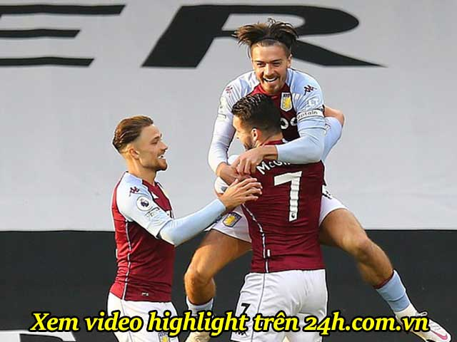- Video highlight trận Fulham - Aston Villa: Grealish & McGinn tung hoành, bất ngờ top 4